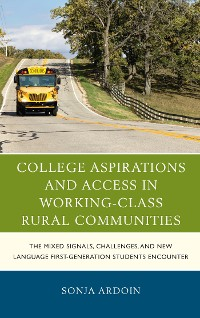 Cover College Aspirations and Access in Working-Class Rural Communities
