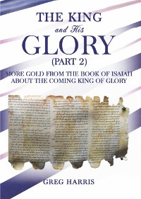 Cover The King and His Glory (Part 2)
