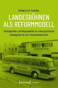Cover Landesbühnen als Reformmodell
