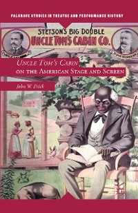 Cover Uncle Tom's Cabin on the American Stage and Screen