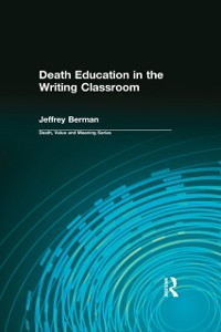Cover Death Education in the Writing Classroom
