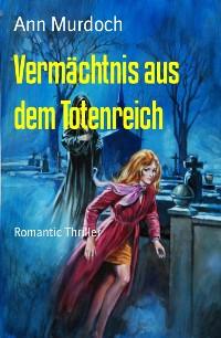 Cover Vermächtnis aus dem Totenreich