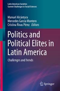 Cover Politics and Political Elites in Latin America