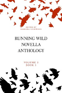 Cover Running Wild Novella Anthology, Volume 3, Book 3