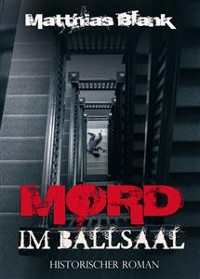 Cover Mord im Ballsaal - Historischer Roman
