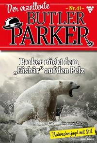 Cover Der exzellente Butler Parker 41 – Kriminalroman