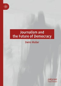 Cover Journalism and the Future of Democracy