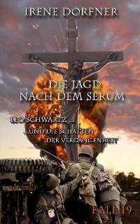 Cover Die Jagd nach dem Serum