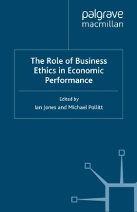 Cover Role of Business Ethics in Economic Performance