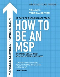 Cover How to be an MSP: Volume I