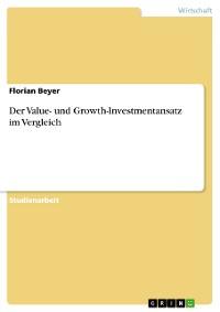 Cover Der Value- und Growth-Investmentansatz im Vergleich