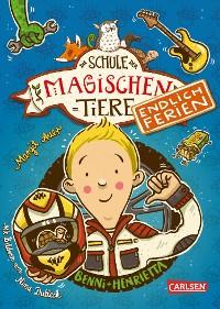 Cover Die Schule der magischen Tiere - Endlich Ferien 5: Benni und Henrietta
