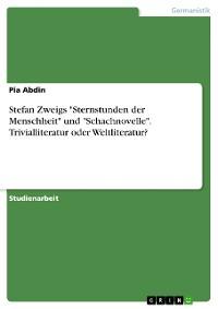 """Cover Stefan Zweigs """"Sternstunden der Menschheit"""" und """"Schachnovelle"""". Trivialliteratur oder Weltliteratur?"""