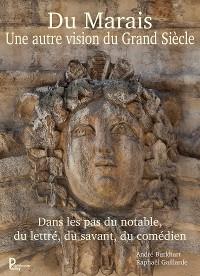 Cover Du Marais une autre vision du Grand Siècle
