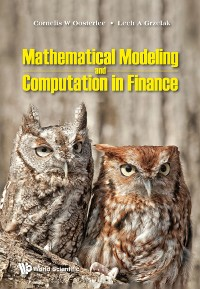 Cover Mathematical Modeling And Computation In Finance: With Exercises And Python And Matlab Computer Codes
