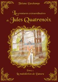 Cover Les aventures extraordinaires de Jules Quatrenoix