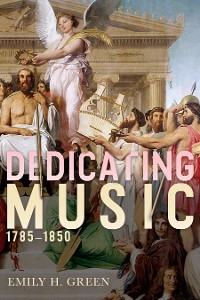 Cover Dedicating Music, 1785-1850