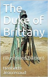 Cover The Duke of Brittany / Life Stories for Young People