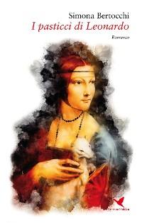 Cover I pasticci di Leonardo