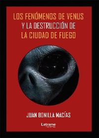 Cover Los fenómenos de Venus y la destrucción de la Ciudad de Fuego