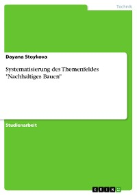 """Cover Systematisierung des Themenfeldes """"Nachhaltiges Bauen"""""""