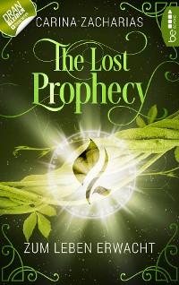 Cover The Lost Prophecy - Zum Leben erwacht