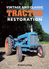 Cover Vintage and Classic Tractor Restoration