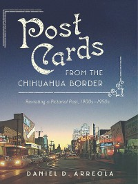 Cover Postcards from the Chihuahua Border