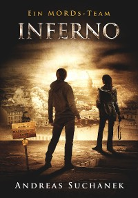 Cover Ein MORDs-Team - Band 24: Inferno (Finale des 2. Falls)