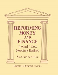 Cover Reforming Money and Finance
