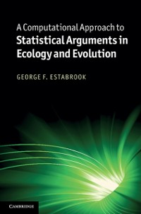 Cover Computational Approach to Statistical Arguments in Ecology and Evolution