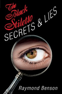Cover The Black Stiletto: Secrets & Lies