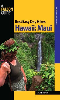 Cover Best Easy Day Hikes Hawaii: Maui