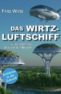 Cover DAS WIRTZ-LUFTSCHIFF