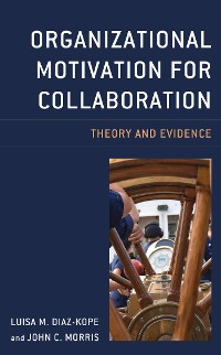 Cover Organizational Motivation for Collaboration