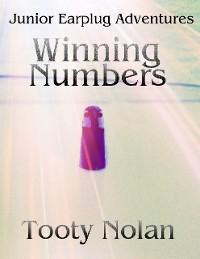 Cover Junior Earplug Adventures: Winning Numbers