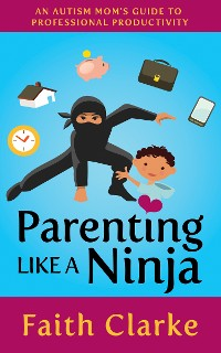 Cover Parenting Like a Ninja
