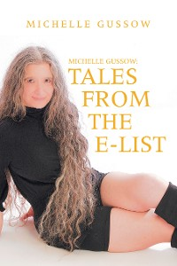 Cover Michelle Gussow: Tales from the E-List