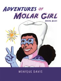 Cover Adventures of Molar Girl