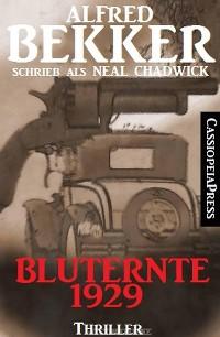 Cover Bluternte 1929: Thriller