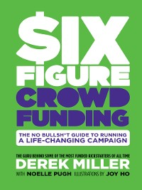 Cover Six Figure Crowdfunding
