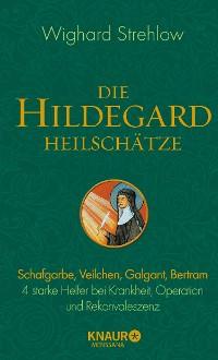 Cover Die Hildegard-Heilschätze