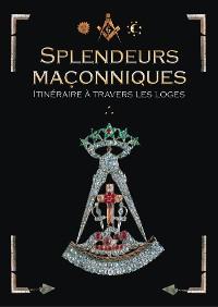 Cover Splendeurs maçonniques