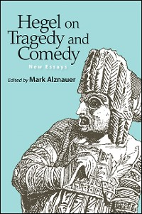 Cover Hegel on Tragedy and Comedy