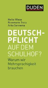 Cover Deutschpflicht auf dem Schulhof?