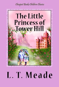 Cover The Little Princess of Tower Hill