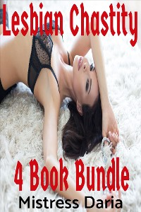Cover Lesbian Chastity 4 Book Bundle