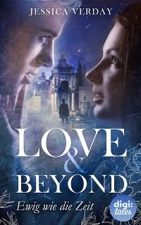 Cover Love & Beyond (2). Ewig wie die Zeit
