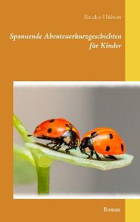 Cover Spannende Abenteuerkurzgeschichten für Kinder