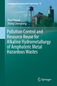 Cover Pollution Control and Resource Reuse for Alkaline Hydrometallurgy of Amphoteric Metal Hazardous Wastes